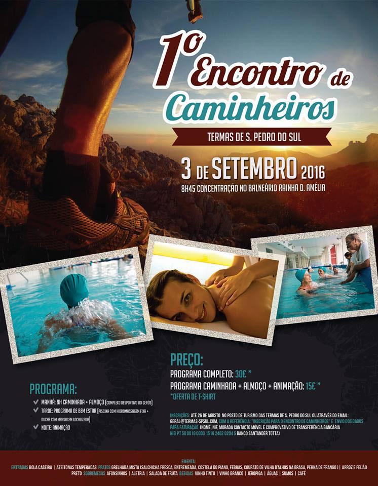 1º ENCONTRO DE CAMINHEIROS @ Balneário Rainha D.ª Amélia | São Pedro do Sul | Viseu | Portugal
